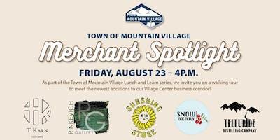 Mountain Village Merchant Spotlight