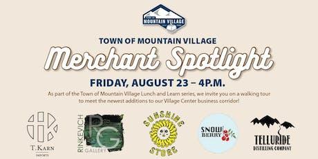 Mountain Village Merchant Spotlight tickets