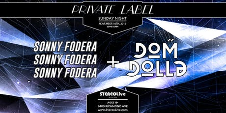 Private Label Presents: Sonny Fodera & Dom Dolla - Stereo Live Houston tickets