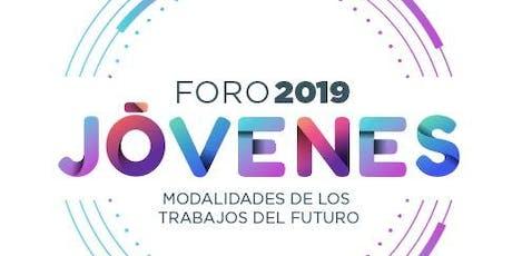 FORO PARA JÓVENES : MODALIDADES DE LOS TRABAJOS DEL FUTURO boletos