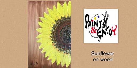 """Paint and Enjoy Parma Pizza Dallastown """"Sunflower"""" on wood  tickets"""
