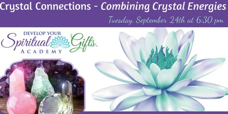 Crystal Connections Series: Combining Crystal Energies tickets