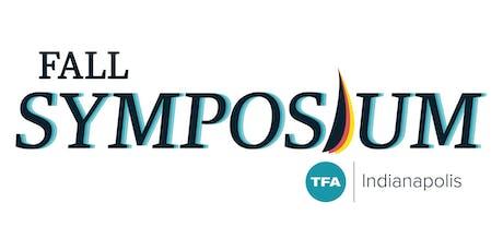 TFA Indy Fall Symposium tickets