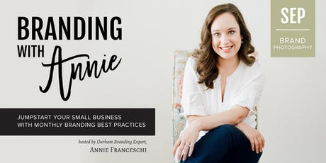 Branding with Annie: Brand Photography Workshop tickets