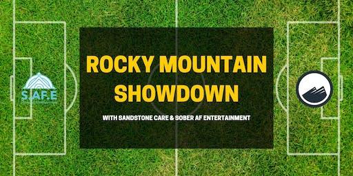 Sober AF Entertainment & Sandstone Care: Rocky Mountain Showdown