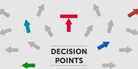 Critical Decision Making - Critical Decision Points tickets