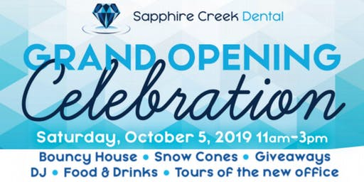 Grand Opening Celebration - Sapphire Creek Dental