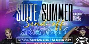★-★ SUITE SUMMER SENDOFF ★-★ LABOR DAY WEEKEND ★-★ DJ...