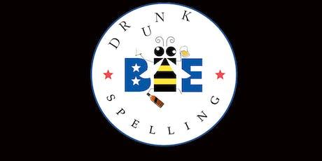 Drunk Spelling Bee tickets