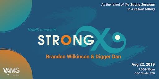 StrongX Three | Brandon Wilkinson & Digger Dan