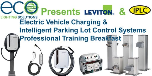 Electric Vehicle Charging & Intelligent Parking Lot Control Systems Professional Training Breakfast