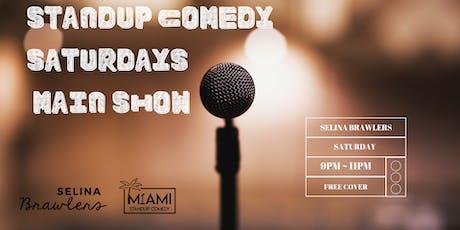 Standup Comedy Saturdays - Main Show @Selina Brawlers in Wynwood, Miami tickets