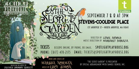 """The Secret Garden"" presented by Spotlight Playhouse & The Stevens-Coolidge Place tickets"