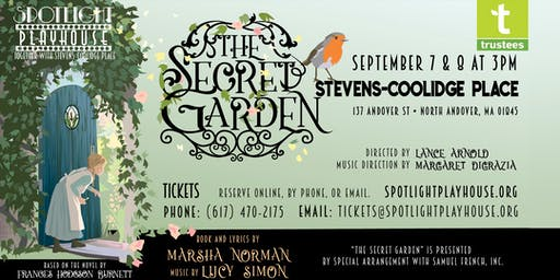 """""""The Secret Garden"""" presented by Spotlight Playhouse & The Stevens-Coolidge Place"""