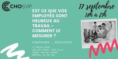 EST CE QUE VOS EMPLOYÉS SONT HEUREUX AU TRAVAIL - COMMENT LE MESURER ? tickets