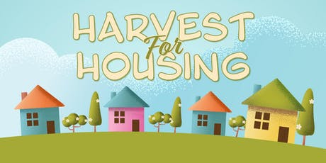 Harvest for Housing tickets
