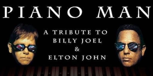 Piano Man, A Tribute to Billy Joel & Elton John
