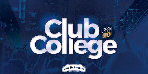 CLUB COLLEGE✦URBAN EDITION✦23.08.2019