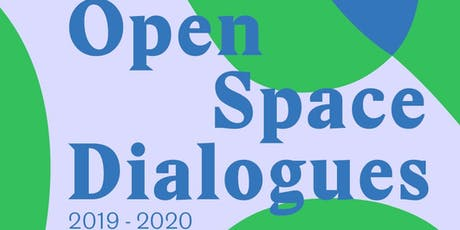 Open Space Dialogues: Reconstructing the Capital Process tickets