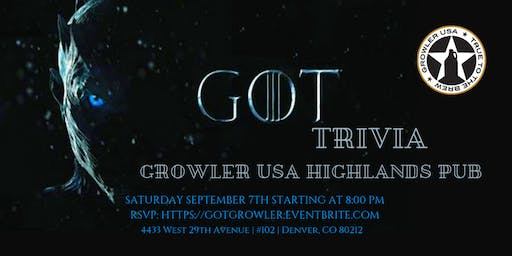 Game of Thrones Trivia at Growler USA Highlands Pub