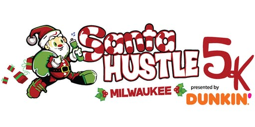 Santa Hustle® Milwaukee 5K and Kids Dash Presented by Dunkin'