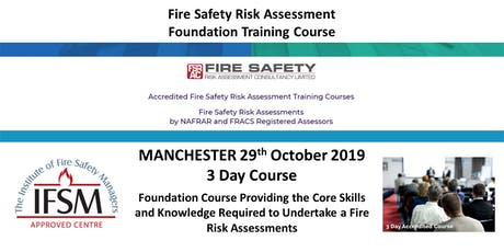 MANCHESTER. Fire Risk Assessment Foundation Training Course tickets