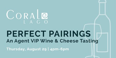 AGENT VIP - WINE AND CHEESE TASTING AT CORAL LAGO tickets