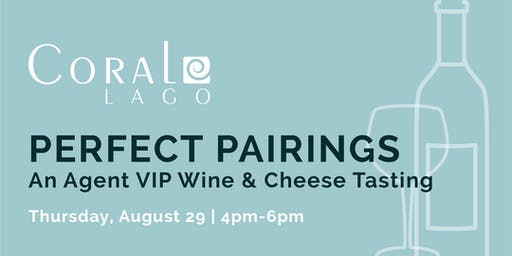 AGENT VIP - WINE AND CHEESE TASTING AT CORAL LAGO