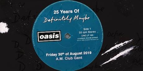 25 Years Definitely Maybe tickets