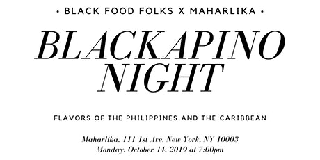 Blackapino Night: Black Food Folks x Maharlika tickets