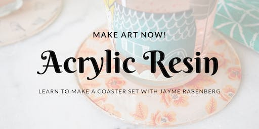 Make Art Now: Working with Acrylic Resin