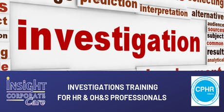 Investigations Training for HR and OH&S Professionals tickets