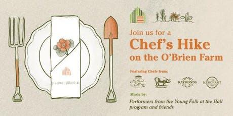 The O'Brien Farm Foundation: A Chef's Hike on the Farm tickets