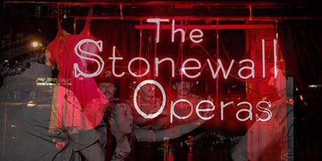 The Stonewall Operas tickets