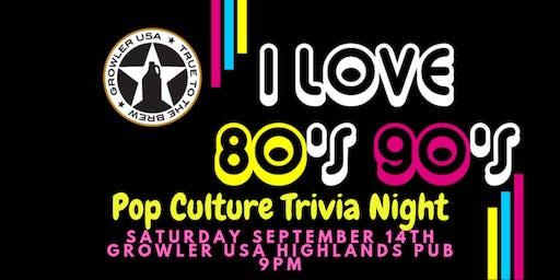 80's & 90's Pop Culture Trivia at Growler USA Highlands Pub