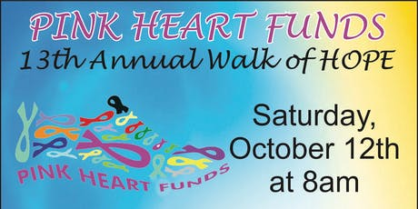 Pink Heart Funds 13th Annual Walk of Hope & 5K Run tickets