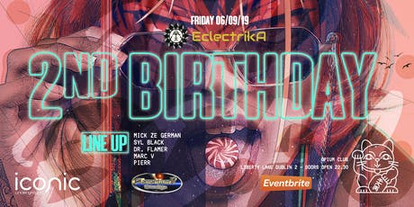 2nd Eclectrika Birthday @OPium Club tickets
