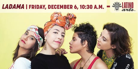 Matinee: LADAMA tickets