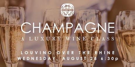 LouVino OTR: Champagne, A Luxury Wine Class 2.0 tickets