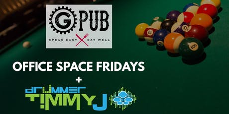 Office Space Fridays with Drummer Timmy J tickets