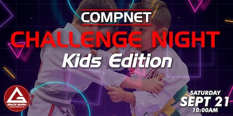 "Compnet Challenge Night "" KIDS "" Edition  tickets"