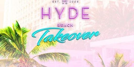 LDW - Hyde Beach Takeover at Privilege Pool at SLS Baha Mar Free Guestlist - 8/30/2019