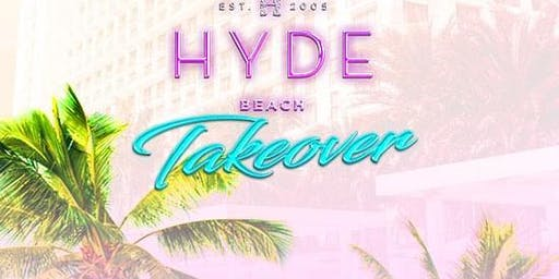 LDW - Hyde Beach Takeover at Privilege Pool at SLS Baha Mar Free Guestlist - 8/31/2019