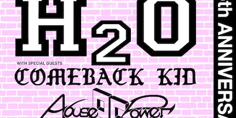 H2O w/  Comeback Kid, Abuse of Power, Transparent Moments tickets