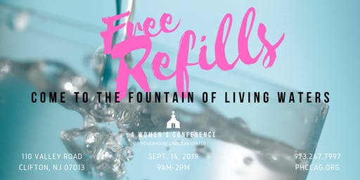 Free Refills - Come to the Fountain of Living Waters