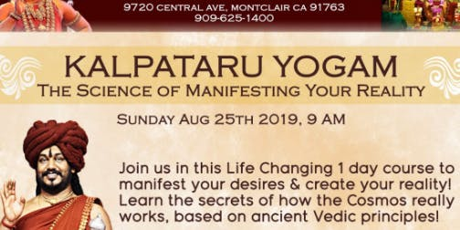 Kalpataru Yogam: Science of Manifesting Your Reality In-Person or ONLINE