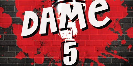 Dame 5 (Stand Up Comedy en Español) Arlington, TX tickets