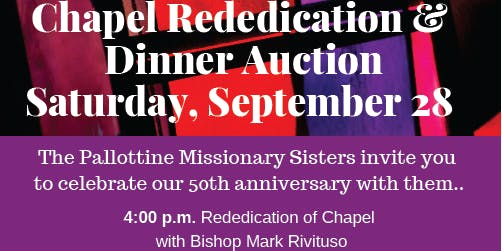 50th Anniversary Rededication of Chapel & Dinner Auction