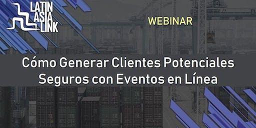 Webinar: Cómo Generar Clientes Potenciales Seguros con Eventos en Línea