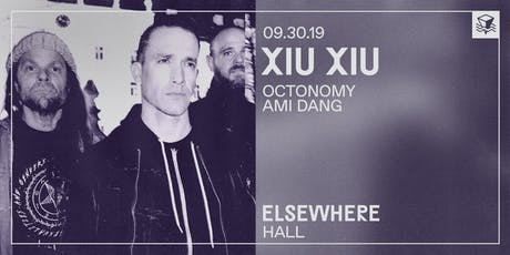 Xiu Xiu @ Elsewhere (Hall) tickets